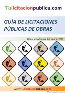 GUÍA PREPARAR LICITACIONES PÚBLICAS CONTRATO OBRAS, EJEMPLO COMO HACER UNA LICITACIÓN PÚBLICA OBRA ESPAÑA